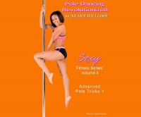 X-Pole Allure Dance and Fitness Studio: Advanced Pole Tricks #1-Vol. 4