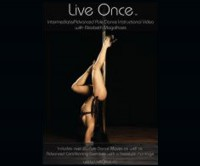 X-Pole Live Once Pole Dance DVD - Intermediate/Advanced